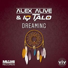 ALEX ALIVE & IQ-TALO - DREAMING